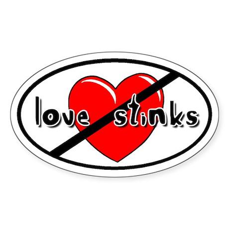 Love Stinks Anti-Valentine Oval Sticker