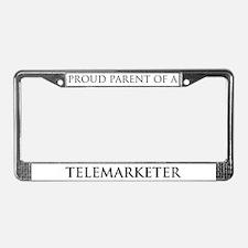 Proud Parent: Telemarketer License Plate Frame