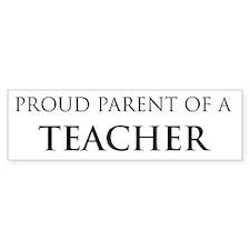 Proud Parent: Teacher Bumper Car Sticker