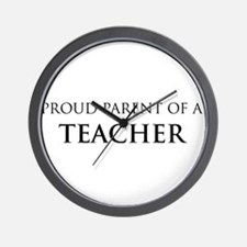 Proud Parent: Teacher Wall Clock