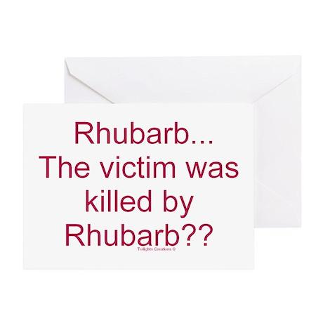 Killed by Rhubarb? Greeting Card