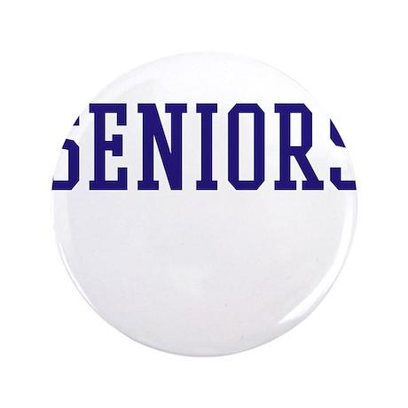 """Seniors High School 3.5"""" Button (100 pack)"""