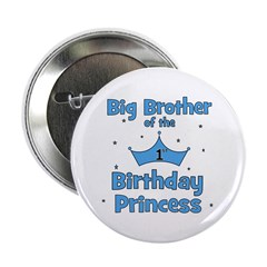 "Big Brother of the Birthday P 2.25"" Button"