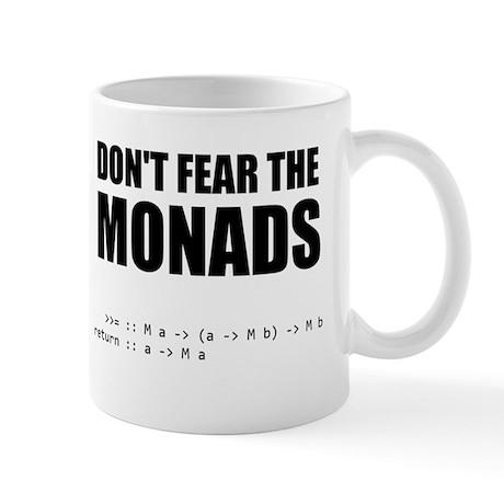 Don't Fear The Monads mug