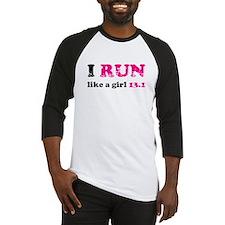 I run like a girl 13.1 Baseball Jersey