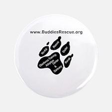"""B.U.D.D.I.E.S. Rescue 3.5"""" Button"""