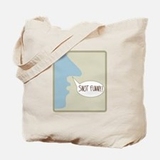 Snot Funny! Tote Bag