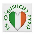 'I Am of Ireland' Ceramic Tile