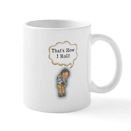 How I Roll! Mug