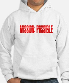 mission possible Hoodie