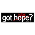 got jobs? Sticker (Bumper 10 pk)