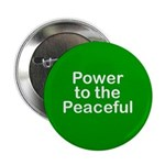 Power to the Peaceful Button