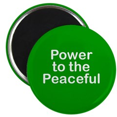 Power to the Peaceful Magnet