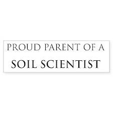 Proud Parent: Soil Scientist Bumper Bumper Sticker