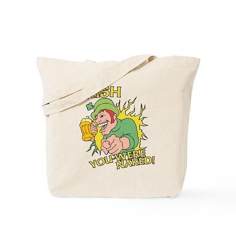 Irish You Were Naked Tote Bag