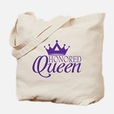 Honored Queen Tote Bag