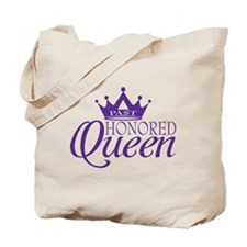 Past Honored Queen Tote Bag