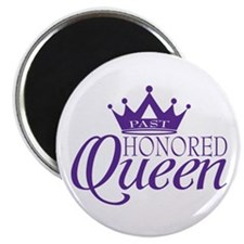 "Past Honored Queen 2.25"" Magnet (10 pack)"