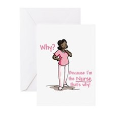 Why Because I'm the Nurse Greeting Cards (Pk of 20
