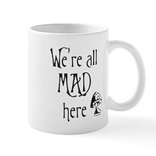 We're All Mad Mug