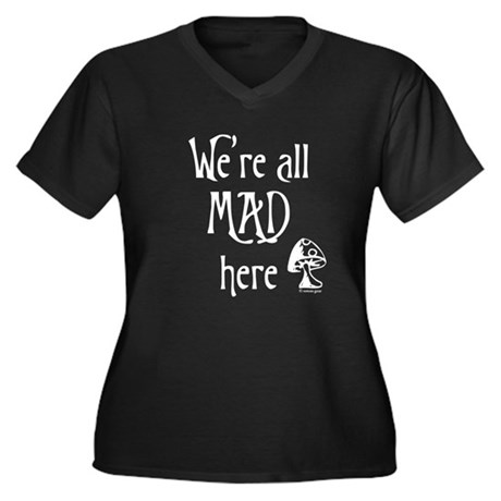 We're All Mad Women's Plus Size V-Neck Dark T-Shir