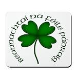 Four Leaf Clover (Gaelic) Mousepad