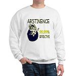 Abstinence: 99.99% Effective Sweatshirt