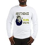 Abstinence: 99.99% Effective Long Sleeve T-Shirt