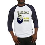Abstinence: 99.99% Effective Baseball Jersey