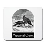Murder of Crows Mousepad