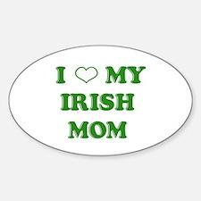 I Love My Irish Mom Decal
