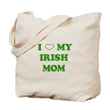 I Love My Irish Mom Tote Bag
