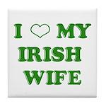 I Love My Irish Wife Tile Coaster
