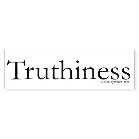 Truthiness Bumper Sticker
