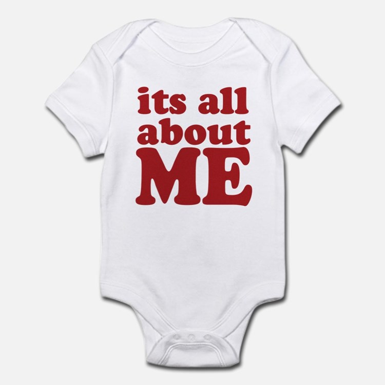Its all about me Infant Bodysuit