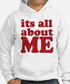 Its all about me Jumper Hoody