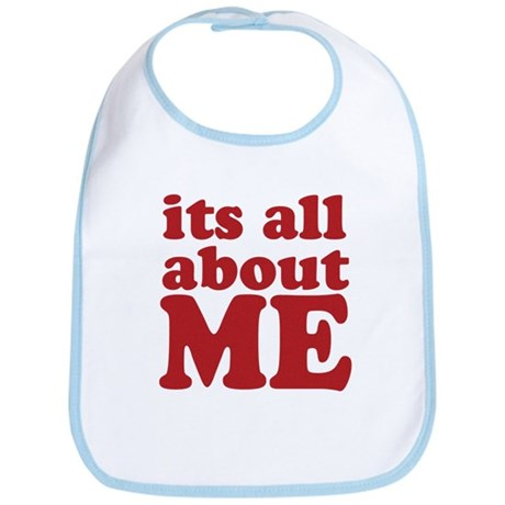 Its all about me Bib