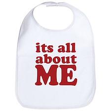 Its all about me Bib