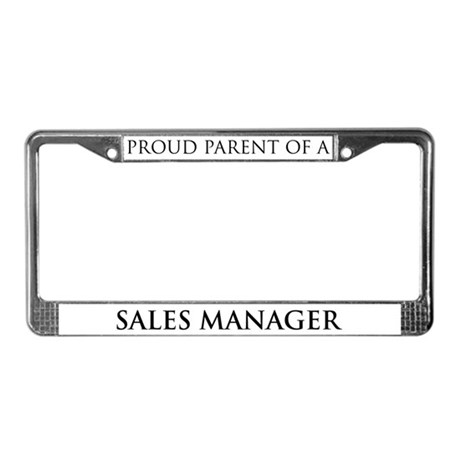 Proud Parent: Sales Manager License Plate Frame