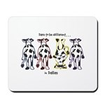 Dare to be Different Cows Mousepad