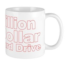 Cute Million dollar Mug