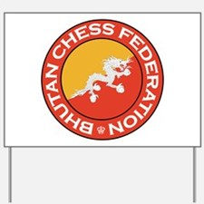 Bhutan Chess Federation Yard Sign