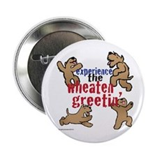 "Wheaten Greetin' 2.25"" Button (10 pack)"