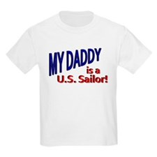 My Daddy is a US Sailor T-Shirt