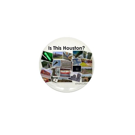 Is This Houston? Mini Button