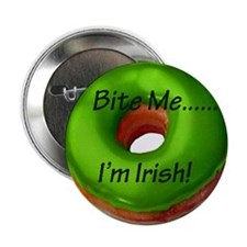 "Bite Me - I'm Irish 2.25"" Button"