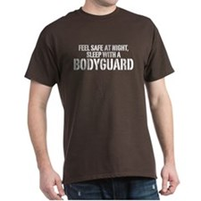 Feel Safe With A Bodyguard T-Shirt