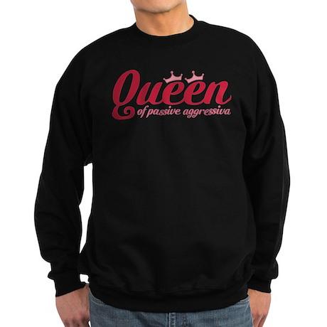 Queen of Passive Aggressiva Sweatshirt (dark)