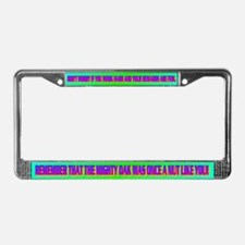 DON'T WORRY IF YOU WORK HARD License Plate Frame