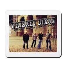 Whiskey Dixon Mousepad